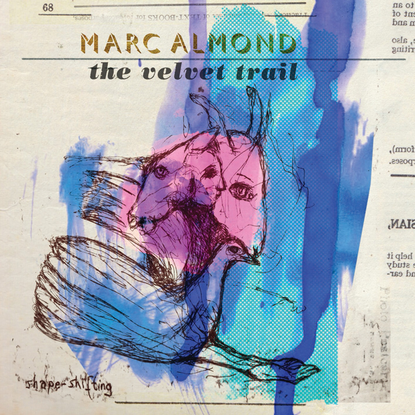 marc almond cover - Marc Almond - The Velvet Trail (Album Review)