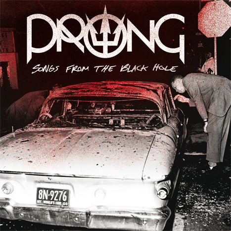 prong cover - Prong - Songs From the Black Hole (Album Review)