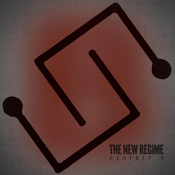 859714186650 cover.1200x1200 75 - The New Regime - Exhibit B (Album Review)