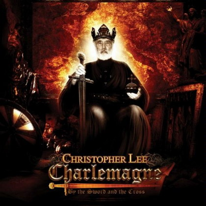 Christopher Lee charlemagne - Christopher Lee - An Exceptional Man, An Extraordinaire Life