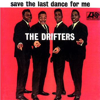 The Drifters   Save The Last Dance For Me - In honor of Ben E. King - An R & B Legend