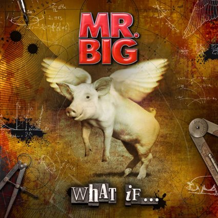 What If... Mr. Big album   cover art - Interview - Pat Torpey of Mr. Big