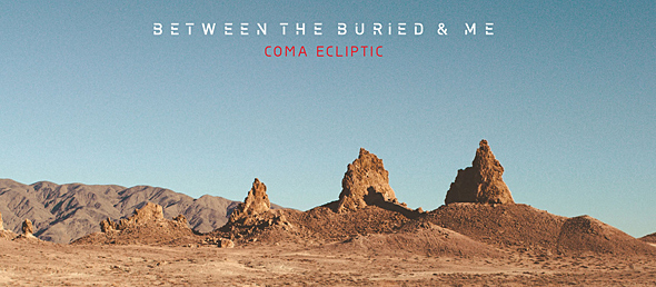 btbam album cover edited 1 - Between the Buried and Me - Coma Ecliptic (Album Review)