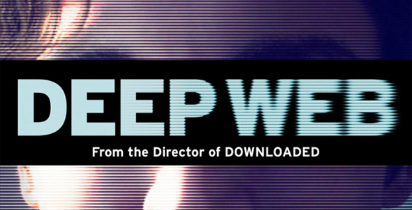 deep web xlg edited 1 - Deep Web (Movie Review)