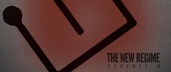 header newregime exhibitb albumartwork 620x400 - The New Regime - Exhibit B (Album Review)