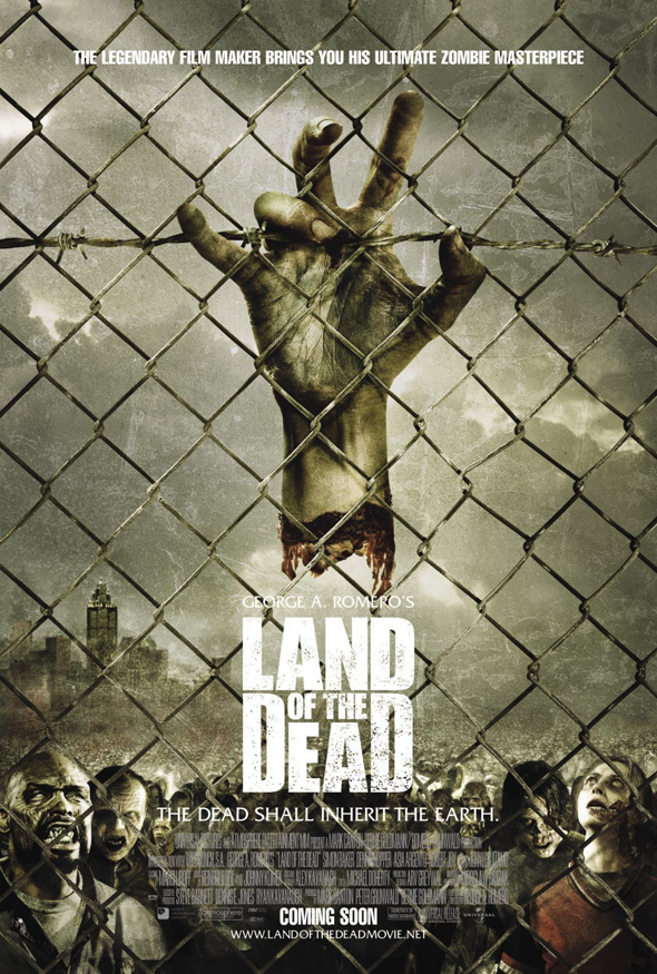 land of the dead poster - George A Romero's Land of the Dead 10 Years Later