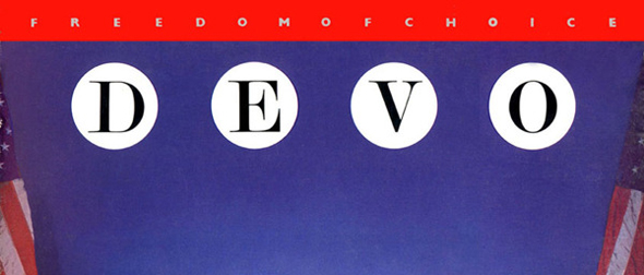 aa250e90031c4ef8eca1828d3012f0b41 - Devo's Freedom of Choice Stands Tall 35 Years Later