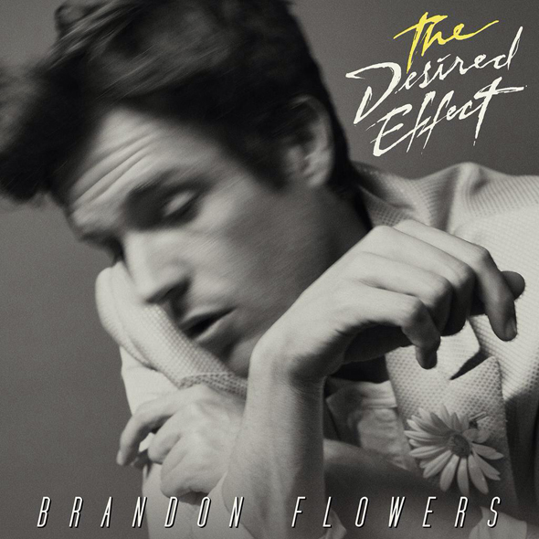 brandon flowers the desired effect - Brandon Flowers - The Desired Effect (Album Review)
