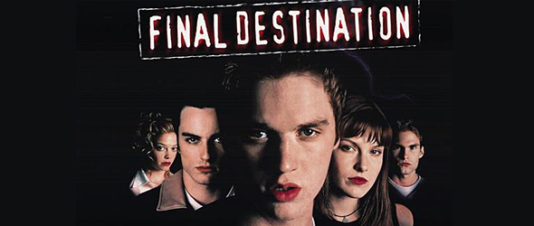 final slide - Final Destination Cheats Death for 15 Years