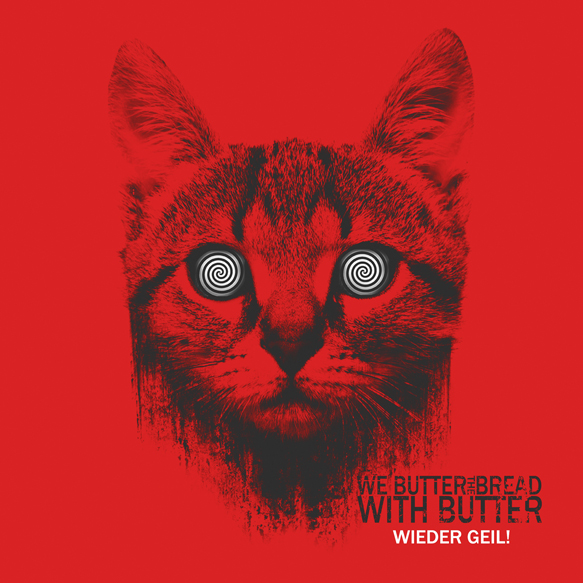 we butter - We Butter The Bread With Butter - Wieder Geil! (Album Review)