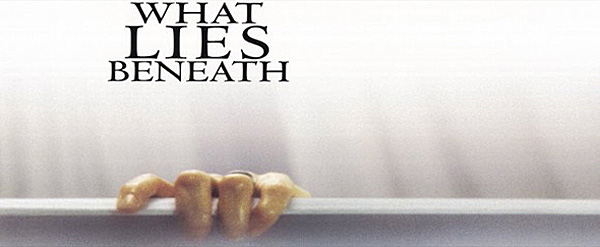 what lies beneath movie poster 2000 1020271000 - What Lies Beneath Creeping to The Surface 15 Years Later