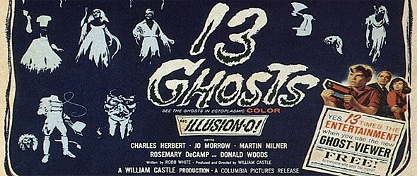 13 ghosts slide - Haunted by 13 Ghosts 55 Years Later