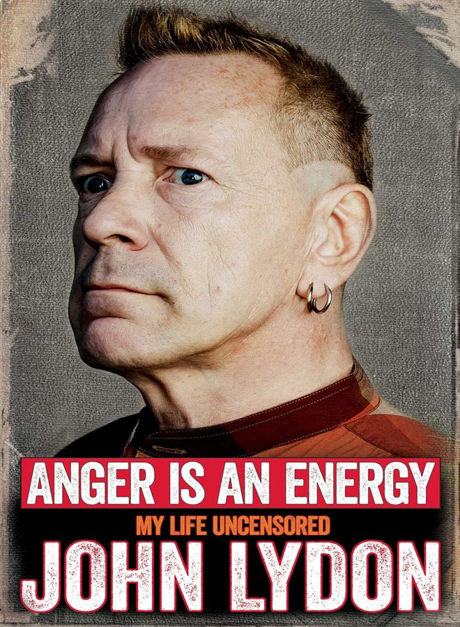 anger is an energy my life uncensored  - Interview - John Lydon of Public Image Ltd