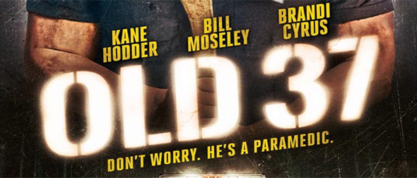 old 37 - Old 37 (Movie Review)