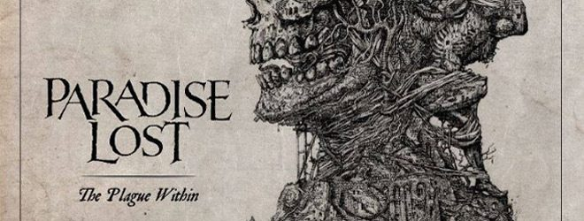 paradiselost slide - Paradise Lost - The Plague Within (Album Review)