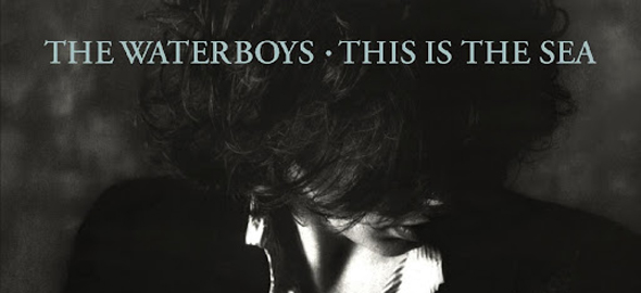 the waterboys album cover1 - The Waterboys' This Is The Sea Three Decades Later