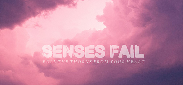 Senses Fail Pull the Thorns From Your Heart cover1 - Senses Fail - Pull the Thorns From Your Heart (Album Review)
