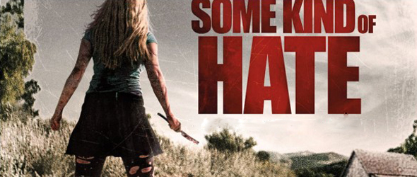Some Kind Of Hate 600x347 - Some Kind of Hate (Movie Review)