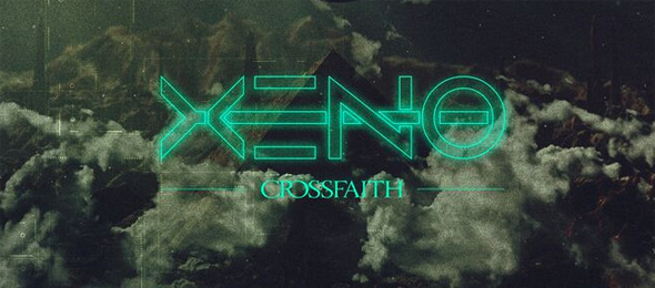 Xeno1 - Crossfaith - Xeno (Album Review)