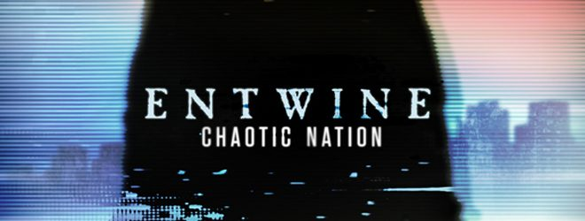 entwine slide - Entwine - Chaotic Nation (Album Review)