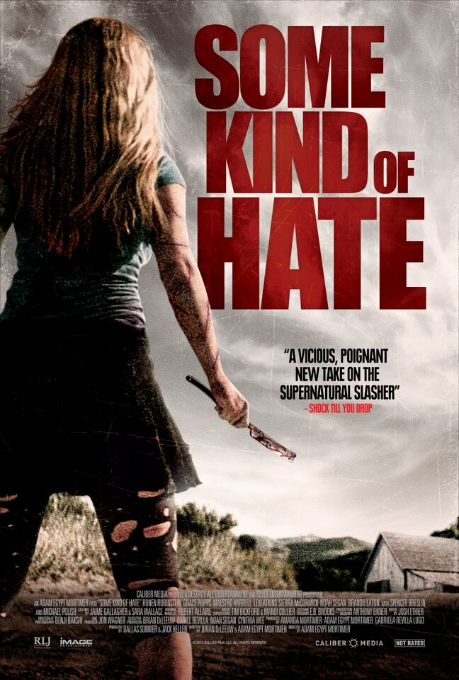some kind of hate poster - Some Kind of Hate (Movie Review)