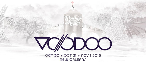 vodoo 2 - The Voodoo Music + Arts Experience Will Rock City Park in New Orleans This Halloween Weekend 10/30-11/1