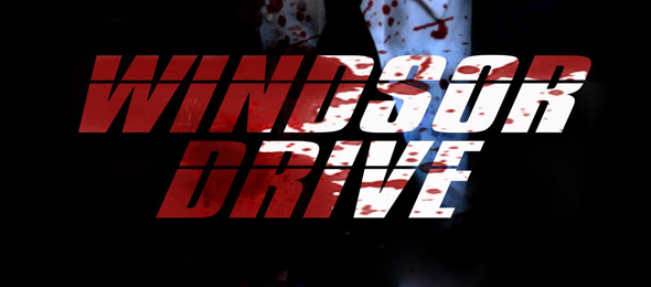 windsor drive 2015 large cover edited 1 - Windsor Drive (Movie Review)