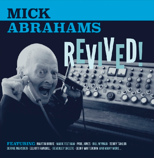 Mick Abrahams Revived - Mick Abrahams - Revived! (Album Review)