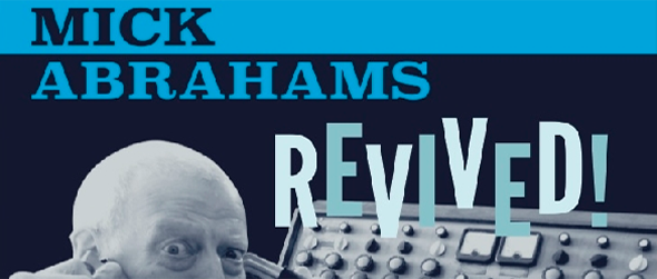 Mick Abrahams Revived1 - Mick Abrahams - Revived! (Album Review)