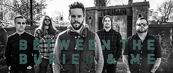 between new slide - Interview - Dan Briggs of Between the Buried and Me