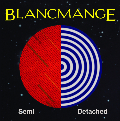 Blancmange Semi Detached - Blancmange - Semi Detached and Nil by Mouth (Album Review)