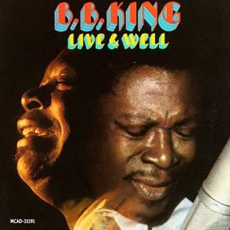 Live  Well cover - B.B. King - Remembering The King Of The Blues