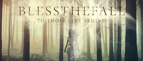 bless slide - Blessthefall - To Those Left Behind (Album Review)