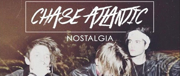 chase atlantic - Chase Atlantic - Nostalgia (Album Review)