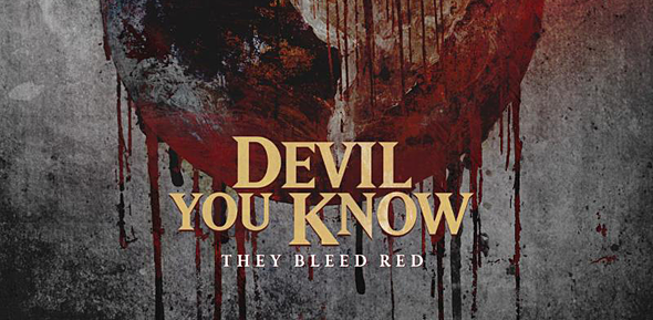 devil you know they bleed red video - Devil You Know - They Bleed Red (Album Review)