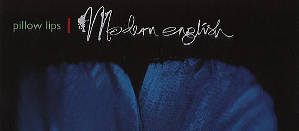 modern english - Modern English's Pillow Lips 25 Years Later