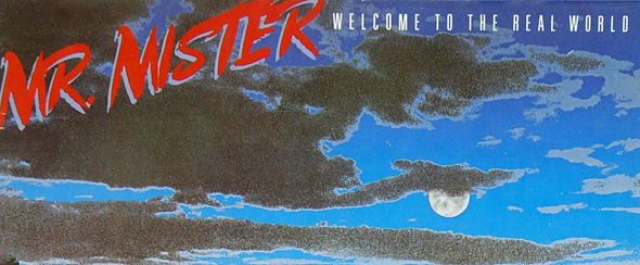 mr mister edited 2 - Mr. Mister - Welcome to the Real World 30 Years Later