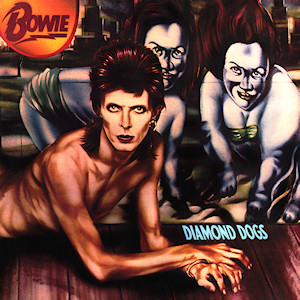 Diamond dogs - David Bowie - Remembering A True Rock-n-Roll Hero