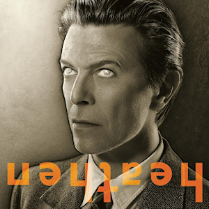 Heathen - David Bowie - Remembering A True Rock-n-Roll Hero
