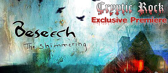 "beseech slide - Beseech Premiere ""The Shimmering"" on CrypticRock"