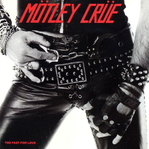 motley crue too fast for love - Mötley Crüe - The End Of An Era