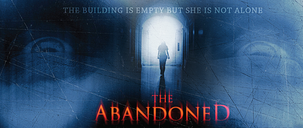 THE ABANDONED - The Abandoned (Movie Review)