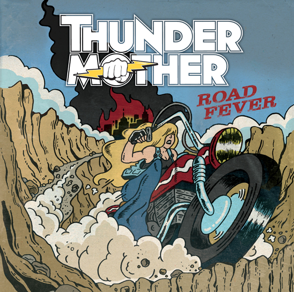 TM ROAD FEVER Cover - Thundermother - Road Fever (Album Review)