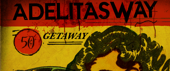 adelitas way getway edited 1 - Adelitas Way - Getaway (Album Review)