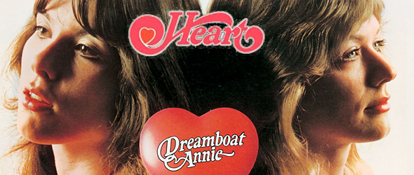 dreamboat slide - Heart's Dreamboat Annie A Milestone 40 Years Later