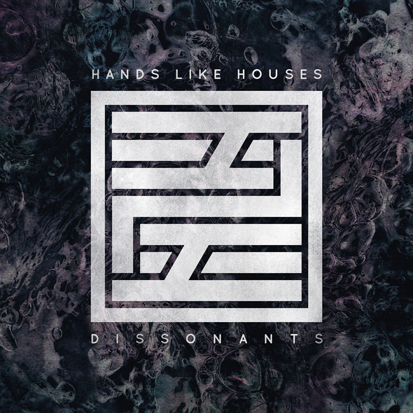 hands like houses cover - Hands Like Houses - Dissonants (Album Review)