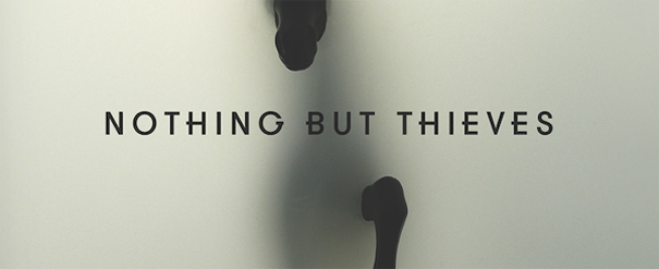nbt slide - Nothing But Thieves - Nothing But Thieves (Album Review)