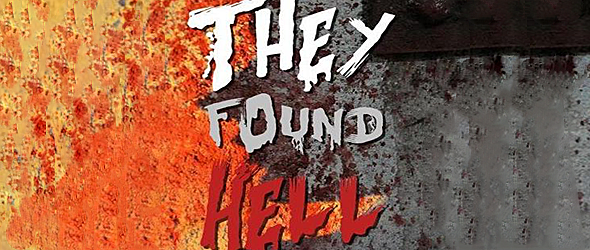 they found hell slide - They Found Hell (Movie Review)