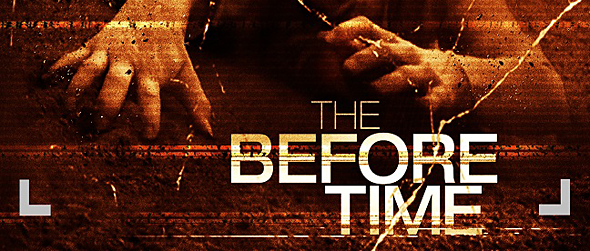 before time poster - The Before Time (Movie Review)