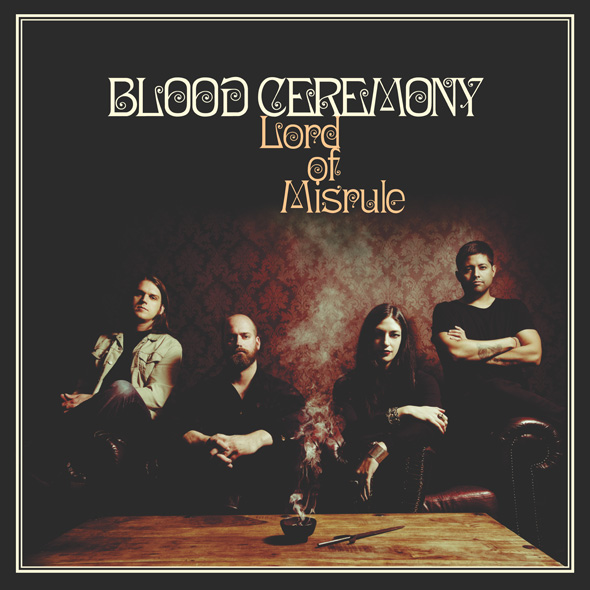 blood ceremony album cover - Blood Ceremony - Lord of Misrule (Album Review)